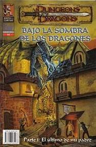BAJO LA SOMBRA DE LOS DRAGONES Num. 1 - EL ULTIMO DE MI PADRE