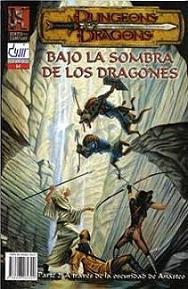 BAJO LA SOMBRA DE LOS DRAGONES Num. 2 - A TRAVES DE LA OSCURIDAD DE ANASTEO