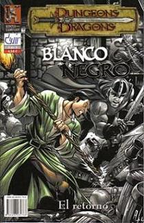 BLANCO Y NEGRO - EL RETORNO