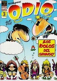 ODIO N  3 - LOS IDOLOS DEL GRUNGE