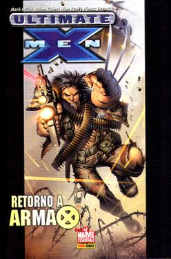 ULTIMATE X-MEN - RETORNO A ARMA-X