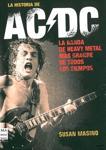 LA HISTORIA DE AC/DC (ESCRITO POR SUSAN MARINO)