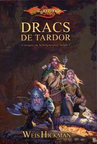 DRACS DE TARDOR, CRONIQUES DE DRAGONLANCE I