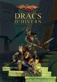 DRACS D'HIVERN, CRONIQUES DE DRAGONLANCE II