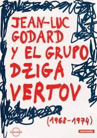 JEAN-LUC GODARD Y EL GRUPO DZIGA VERTOV (5 DVD + BOOK)