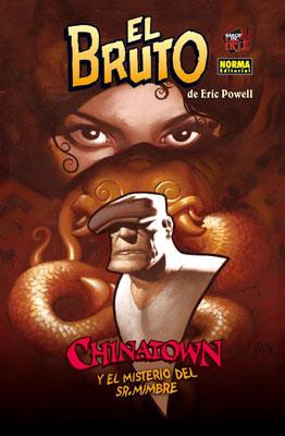 EL BRUTO VOL.6 - CHINATOWN Y EL MISTERIO DEL SR. MIMBRE