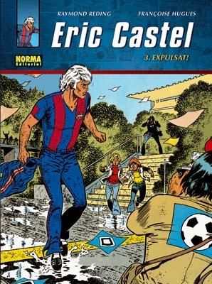 ERIC CASTEL N 3 - EXPULSAT! (EDICION CATALANA)