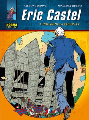 ERIC CASTEL N 5 - L'HOME DE LA TRIBUNA F (EDICION CATALANA)