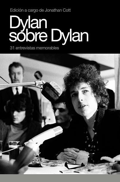 DYLAN SOBRE DYLAN (BY JONATHAN COTT)