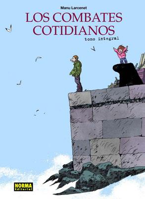 LOS COMBATES COTIDIANOS. EDICION INTEGRAL