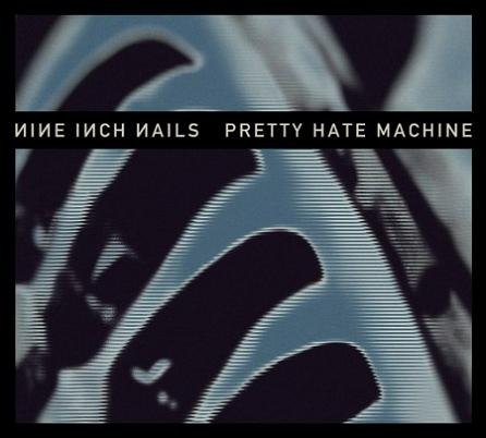 PRETTY HATE MACHINE (REISSUE)
