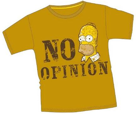 NO OPINION T SHIRT