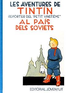 TINTIN EN EL PAIS DE LOS SOVIETS (EN CATALAN)