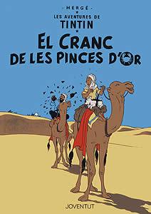EL CANGREJO DE LAS PINZAS DE ORO (EN CATALAN)
