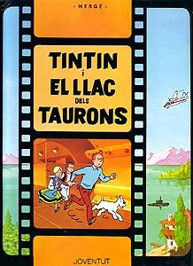 TINTIN Y EL LAGO DE LOS TIBURONES (EN CATALAN)
