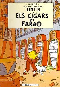 LOS CIGARROS DEL FARAON (EN CATALAN)