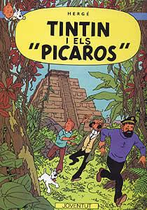 TINTIN Y LOS PICAROS (EN CATALAN)